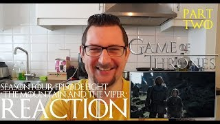 Game of Thrones 4x8 'The Mountain and the Viper' REACTION CATCHING UP part 2