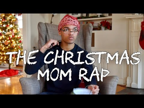The Christmas Mom Rap