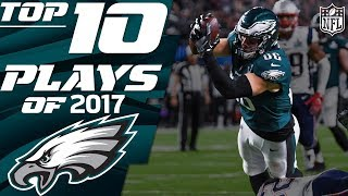 🦅 Eagles Top 10 Plays of the 2017 Season   NFL Highlights