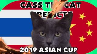 Asian Cup 2019 - Thailand vs China - Cass the Cat Predicts