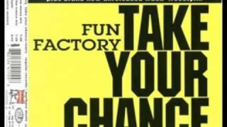 Fun factory - Take your chance [take the remix]