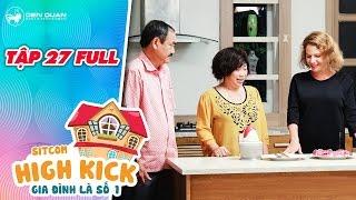 Gia đình là số 1 sitcom | tập 27 full: Việt Anh, Phi Phụng phát hoảng vì không biết tiếng anh