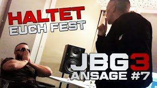 Kollegah & Farid Bang ✖️ HALTET EUCH FEST ✖️ JBG3 Ansage #7