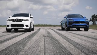 Lamborghini Urus vs Jeep Trackhawk Drag Race Comparison | @Man'sPage @Moscars