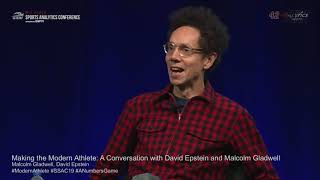 SSAC19: Making the Modern Athlete: A Conversation with David Epstein and Malcolm Gladwell