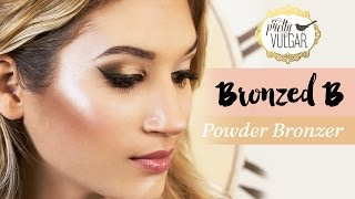 "FACE: Bronzer - ""Bronzed B"" Highly Pigmented"
