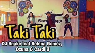 Taki Taki - DJ Snake feat Selena Gomez, Ozuna & Cardi B / Coreografia #Zumba