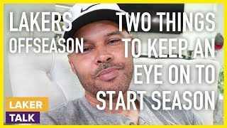 Defense & Ball Movement, Two Things to Keep an Eye on Going into the Season - Lakers - Laker Talk