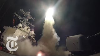 President Donald Trump's Syria Missile Strike: Here's What Happened | The New York Times