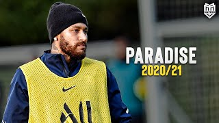 Neymar Jr • Coldplay - Paradise | Skills & Goals | HD