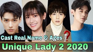 Unique Lady 2 Chinese Drama Cast Real Name & Ages || Jade Cheng, Simon Gong, Alen Fang, Yu Kai Ning