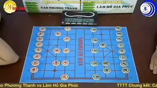 TTTT Chung kết: Cao Phương Thanh vs Lâm Hồ Gia Phúc