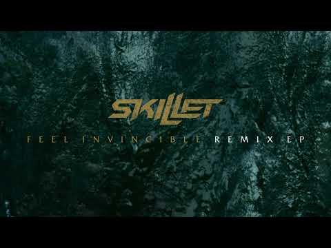 Skillet - Feel Invincible (KELLR Remix) [Official Audio]