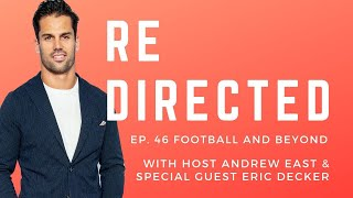 Eric Decker | Football and Beyond with Andrew East