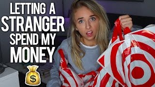 LETTING A STRANGER SPEND MY MONEY