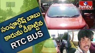 RTC Bus Hit Hero Sampoornesh Babu's Car..