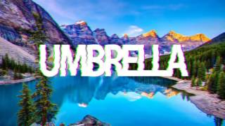 Rihanna - Umbrella (Nertex Remix)