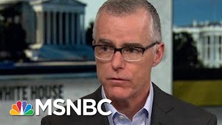 9 Days In May': Andrew McCabe Looks At The Crucial Days After Comey Was Fired | Deadline | MSNBC