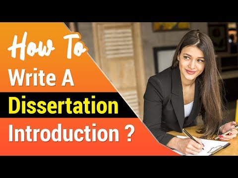 How to write dissertation introduction ?