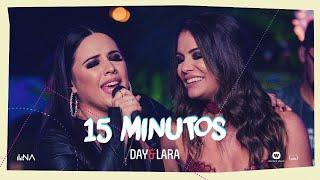 Day e Lara - 15 Minutos   DVD Traços