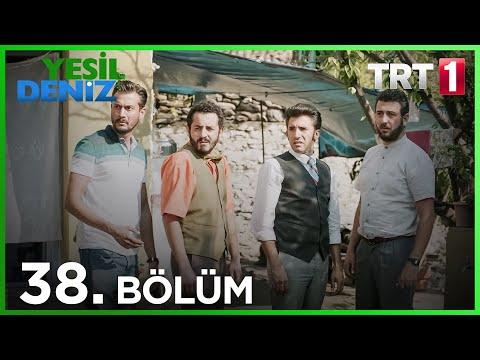 Yeşil Deniz (38.Bölüm YENİ) | 7 Eylül Son Bölüm Full HD 1080p Tek Parça Dizi İzle