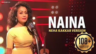 Naina Neha Kakkar Version – Dangal