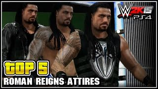 WWE 2K15 - Roman Reigns Top 5 Attires - Community Creations