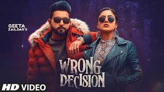 Wrong Decision – Geeta Zaildar – Gurlej Akhtar