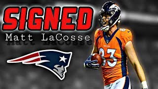 Patriots Sign TE Matt LaCosse