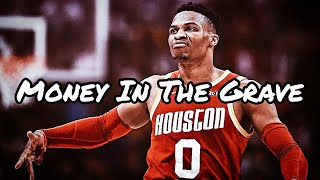   Russell Westbrook  ~Money In The Grave~  2019 Highlight Mix  
