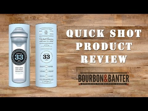 Shaker 33 Quick Shot Product Review