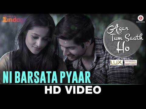 Ni Barsata Pyaar Lyrics - Agar Tum Saath Ho   Asees Kaur