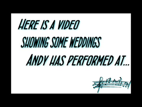 Wedding Entertainment by Andy Wilsher Sings...