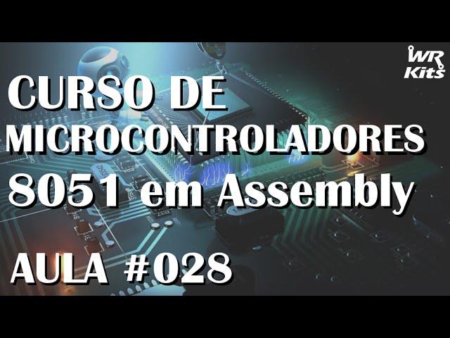 PROGRAMANDO O TIMER0 NO MODO 1 Assembly para 8051 028