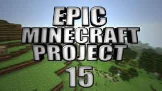 EPIC MINECRAFT PROJECT - Part 15: Sheep