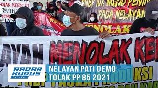 Ratusan Nelayan Serbu TPI 2 Juwana, Tolak PP 85 2021