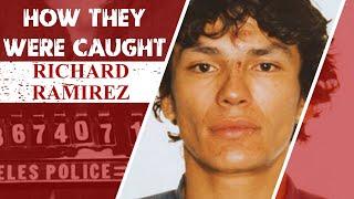 How They Were Caught: Richard Ramirez