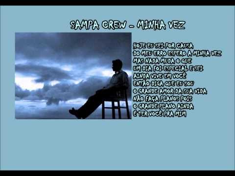 SAMPA CREW - MINHA VEZ (vídeo com letra) …