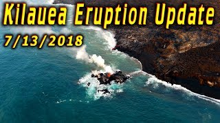 Hawaii Kilauea Volcano Eruption News Update for 7/13/2018