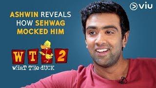Ashwin Reveals How Sehwag Mocked Him | Vikram Sathaye | What The Duck Season 2 | Viu India
