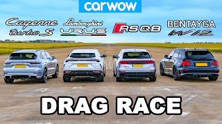 Lamborghini Urus vs Audi RSQ8 vs Bentley Bentayga vs Porsche Cayenne Turbo S: DRAG RACE