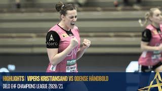 Highlights   Vipers Kristiansand vs Odense Håndbold   Play-offs   DELO EHF Champions League 2020/21