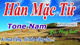 Karaoke - Hàn Mặc Tử -Tone Nam - Nhạc Sống - gia huy beat