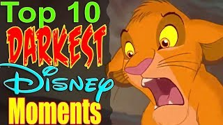 Top 10 Darkest Disney Moments