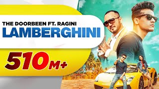 Lamberghini (Full Video) | The Doorbeen Feat Ragini | Latest Punjabi Song 2018 | Speed Records