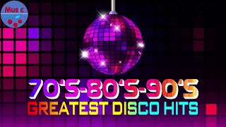 The Greatest Disco Songs || Best Disco Songs Of All Time || Super Disco Hits
