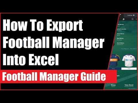 How To Export Football Manager Into Excel - Football Manager Tips
