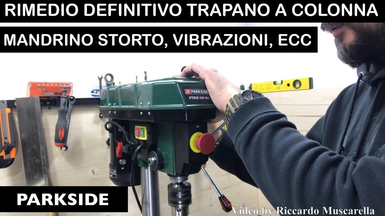 Rimedio Definitivo Trapano A Colonna Parkside Lidl Ptbm 500 D4 Ultimo Modello Soluzioni Spindle E5