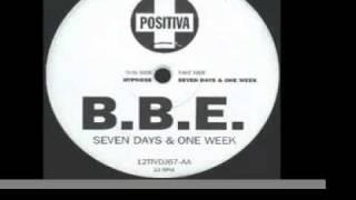 B B E    Seven Days and One Week   Original Club Mix