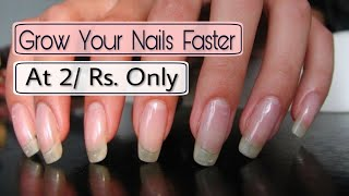 Grow Your Nails Really Faster At Just 2/ Rs.